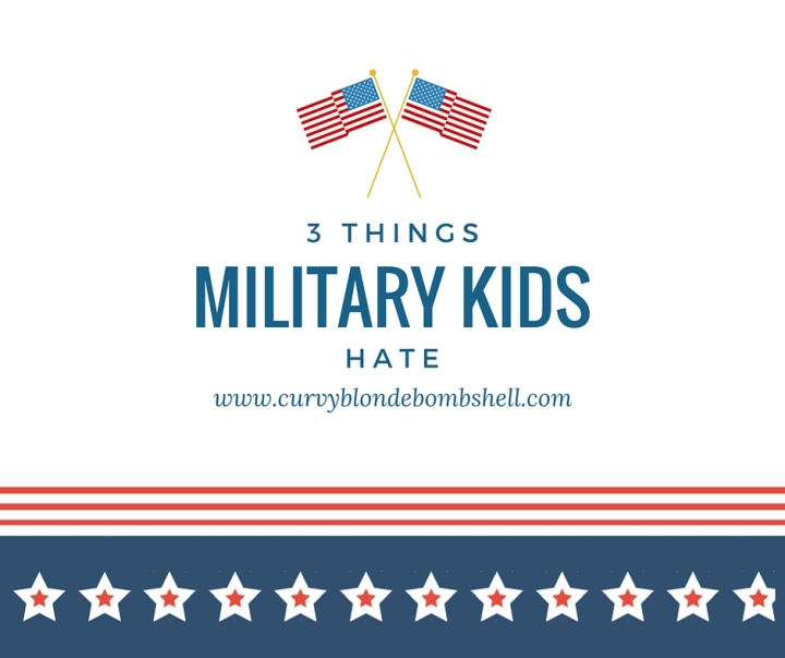 3 Things Military Kids Hate