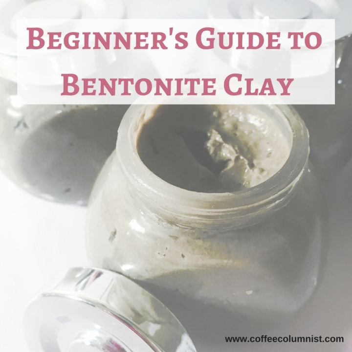 Beginner's Guide to Bentonite Clay